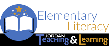 Elementary Literacy | Jordan Teaching & Learning